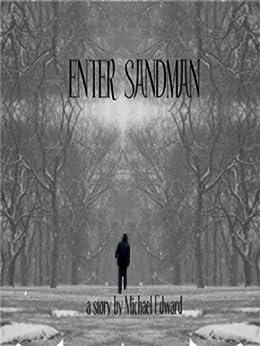Enter Sandman (The Wall Book 1) by [Michael Edward]