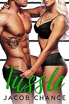 Tussle (World Class Wrestling Book 1) by [Jacob Chance]