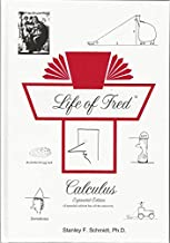 Life of Fred Calculus: Expanded Edition (Textbook + Answer Key)