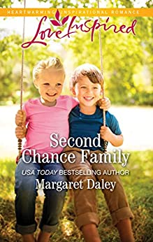 Second Chance Family (Fostered by Love Book 4) by [Margaret Daley]