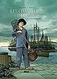 Les Chasseurs d'écume - Tome 01: 1901, Premières sardines