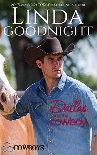 Dallas and the Cowboy: Triple C Cowboys (Calypson County, Texas Book 5)