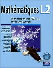 Mathématiques L2 Cours complet avec 700 tests et exercices corrigés de Jean-Pierre Marco