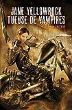 Jane Yellowrock, Tueuse de vampires - Eclipse - 25/10/2010