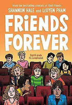 Friends Forever by [Shannon Hale, LeUyen Pham]