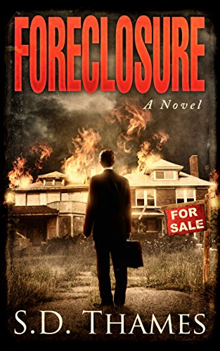Book: Foreclosure - A Novel by S.D. Thames