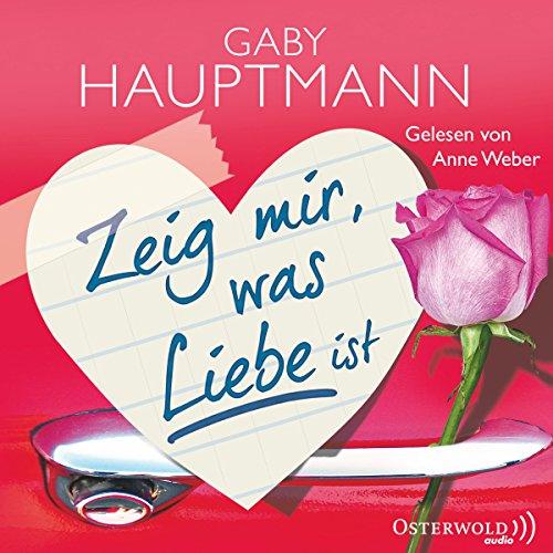 Zeig mir, was Liebe ist audiobook cover art