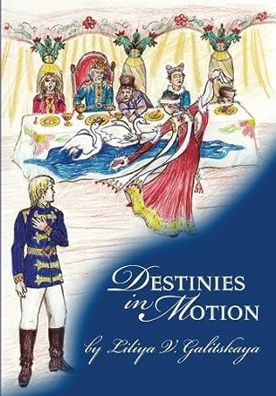 Destinies In Motion