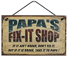 A very welcoming sign featuring a popular nickname for Grandpa! Papa will love it! It features a vintage style design that will look great hanging up in the workshop or garage! Perfect for grandfathers who work with their hands, such as mechanics, ti...