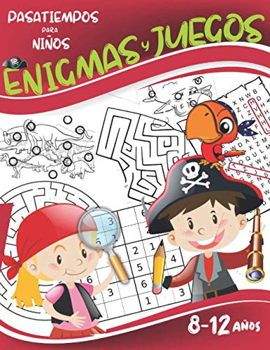 Enigmas y juegos 8-12 años: Rompecabezas y pasatiempos para niños: Encuentra las diferencias, Sopa de letras, Sudoku, Laberintos.