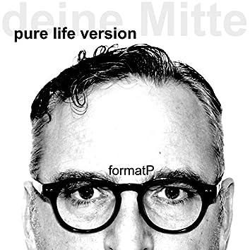 Deine Mitte (Pure Life Version)