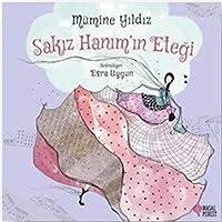 Sakiz Hanim'in Etegi