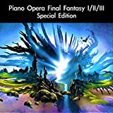 Piano Opera Final Fantasy I/II/III Special Edition