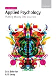 Applied Psychology: Putting theory into practice (English Edition)