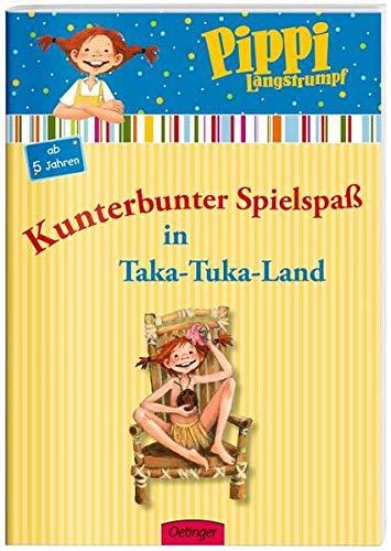 Pippi Langstrumpf. Kunterbunter Spielspaß in Taka-Tuka-Land: Beschäftigungsheft (Spielend leicht lernen)