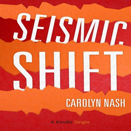 Seismic Shift audiobook cover art