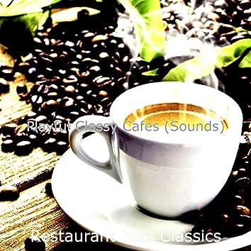Playful Classy Cafes (Sounds)