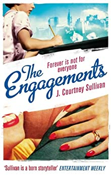 The Engagements by [J. Courtney Sullivan]