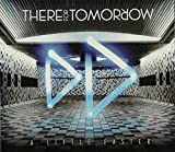 Songtexte von There for Tomorrow - A Little Faster