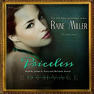 Priceless     Rothvale Legacy, Volume 1              By:                                                                                                                                 Raine Miller                               Narrated by:                                                                                                                                 Joshua Story,                                                                                        Harper Jeanne Wilson                      Length: 4 hrs and 56 mins     115 ratings     Overall 4.5