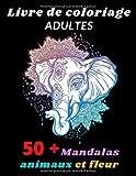 Livre de coloriage adultes mandalas animaux et fleur: Mandala nuit adulte animaux fleurs et zen relaxant, mystere mandala de qualité à colorier, livre ... cahier coloriage pour adulte (fond noir)
