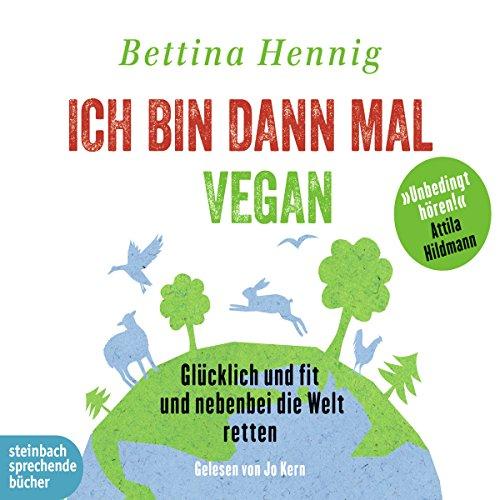 Ich bin dann mal vegan audiobook cover art