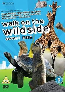Walk On The Wild Side - Series 1