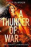 A Thunder of War (The Avalon Chronicles, 3)