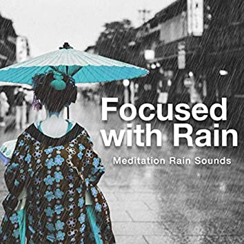 Focused with Rain