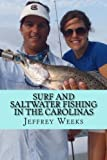 Surf and Saltwater Fishing in the Carolinas