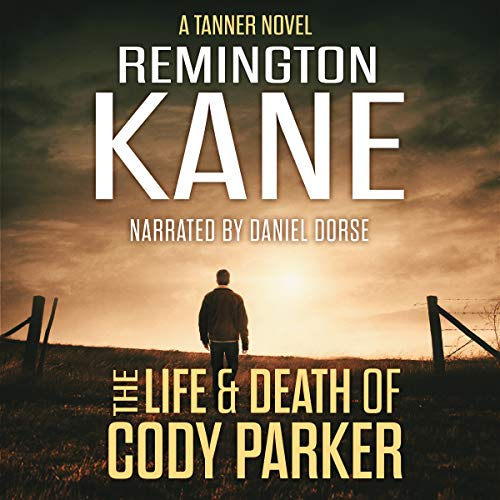 The Life & Death of Cody Parker cover art