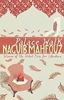 Palace Walk (Cairo Trilogy) by Najib Mahfuz(2006-07-01)
