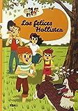 Los Hollister 1: Los felices Hollister (INOLVIDABLES)