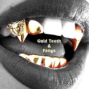 Gold Teeth & Fangs