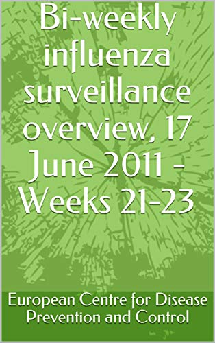 Bi-weekly influenza surveillance overview, 17 June 2011 - Weeks 21-23 (English Edition)
