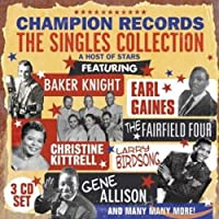 Champion Records the Singles Collection