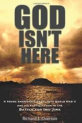 God Isn't Here : Richard E Overton