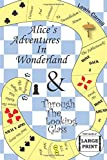 Alice's Adventures in Wonderland and Through the Looking Glass (Top Shelf Large Print Edition)