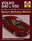 Volvo S40 and V50 Petrol and Diesel Service and Repair Manual (Haynes Service and Repair Manuals)