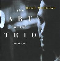 The Art Of The Trio, Volume One by Brad Mehldau (1997-01-28)