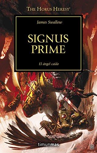 The Horus Heresy nº 21/54 Signus Prime: El ángel caído (Warhammer The Horus Heresy)