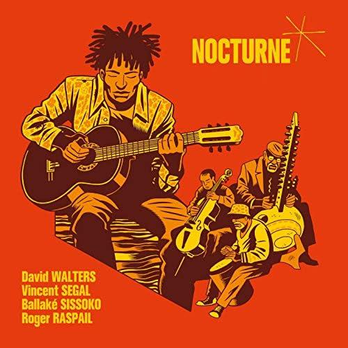 David Walters feat. Vincent Segal, Ballaké Sissoko & Roger Raspail
