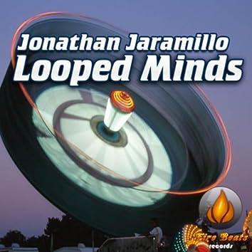 Jonathan Jaramillo - Looped Minds