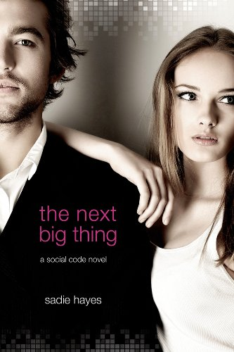 The Next Big Thing: A Social Code Novel (Start-Up Series Book 2) (English Edition)