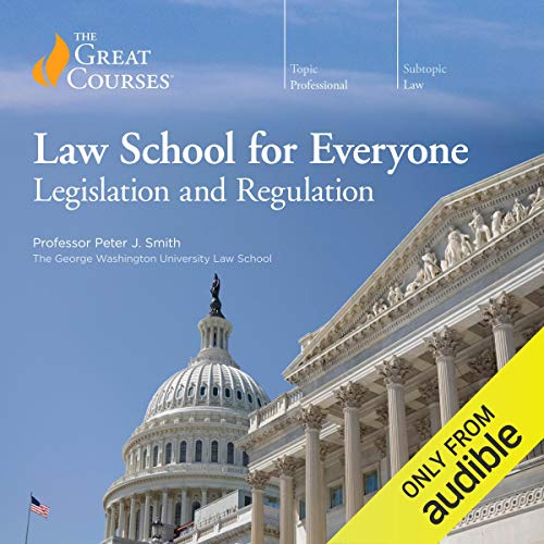 『Law School for Everyone: Legislation and Regulation』のカバーアート