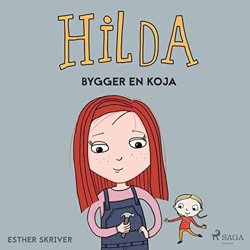 Hilda bygger en koja audiobook cover art