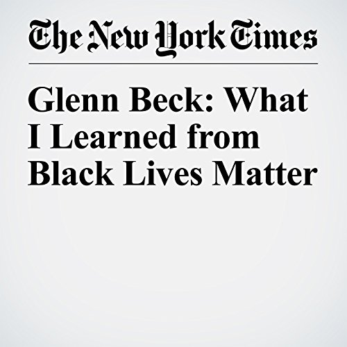 Glenn Beck: What I Learned from Black Lives Matter audiobook cover art