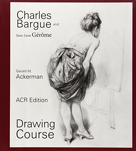Charles Bargue: Drawing Course (MONOGRAPHIES)