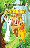 Camping time  | (WITH ONLINE AUDIO FILE): Bedtime story for kids ages 1-7 : funny kid story (English Edition)