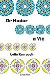 De Nador A Vic: Premi Columna Jove 2004 (Vostok)